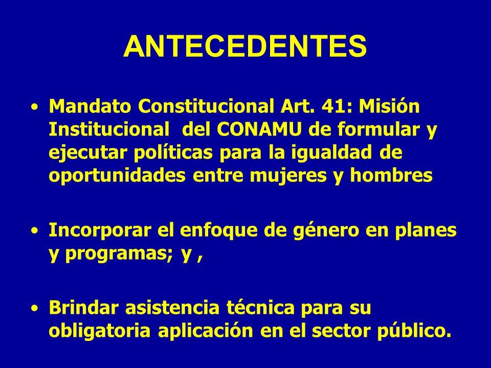 PILOTAJE PARA EJERCICIOS PRESUPUESTARIOS: objetivo Acompañar y consolidar procesos de planificación y presupuestación con enfoque de género en 2 ó 3 sectores prioritarios para políticas pro-equidad (Proceso Proforma Presupuestaria 2007)