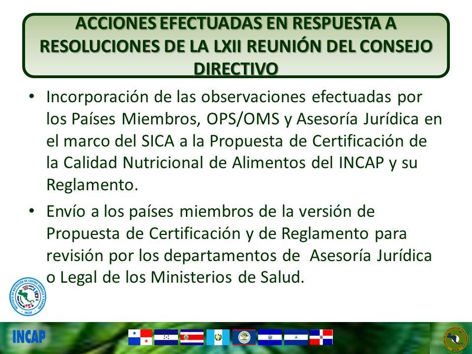 Incorporación de las observaciones efectuadas por los Países Miembros, OPS/OMS y Asesoría Jurídica en el marco del SICA a la Propuesta de Certificació