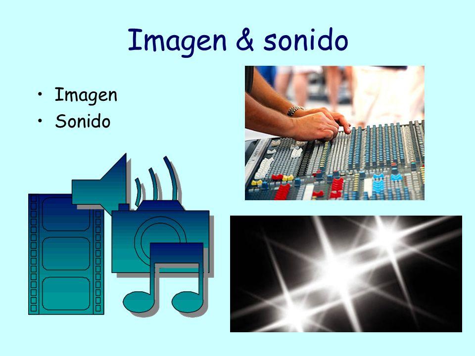 Imagen Sonido Imagen & sonido