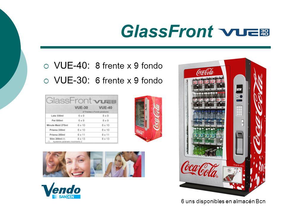 GlassFront VUE-40: 8 frente x 9 fondo VUE-30: 6 frente x 9 fondo 6 uns disponibles en almacén Bcn