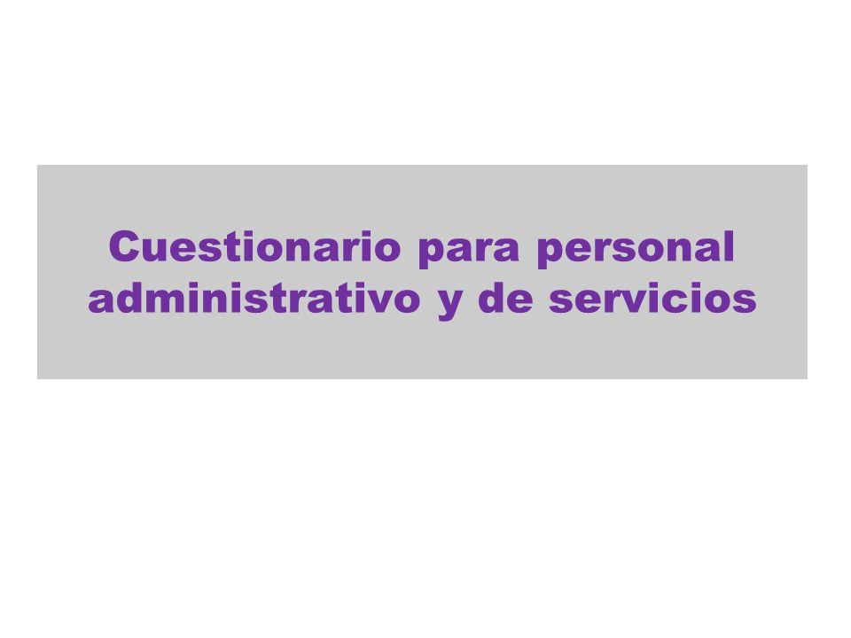 Cuestionario para personal administrativo y de servicios