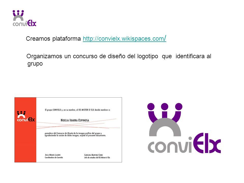 Creamos plataforma http://convielx.wikispaces.com /http://convielx.wikispaces.com / Organizamos un concurso de diseño del logotipo que identificara al