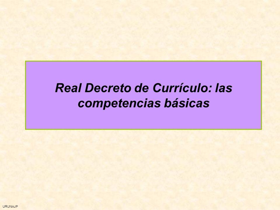 URUNAJP Real Decreto de Currículo: las competencias básicas