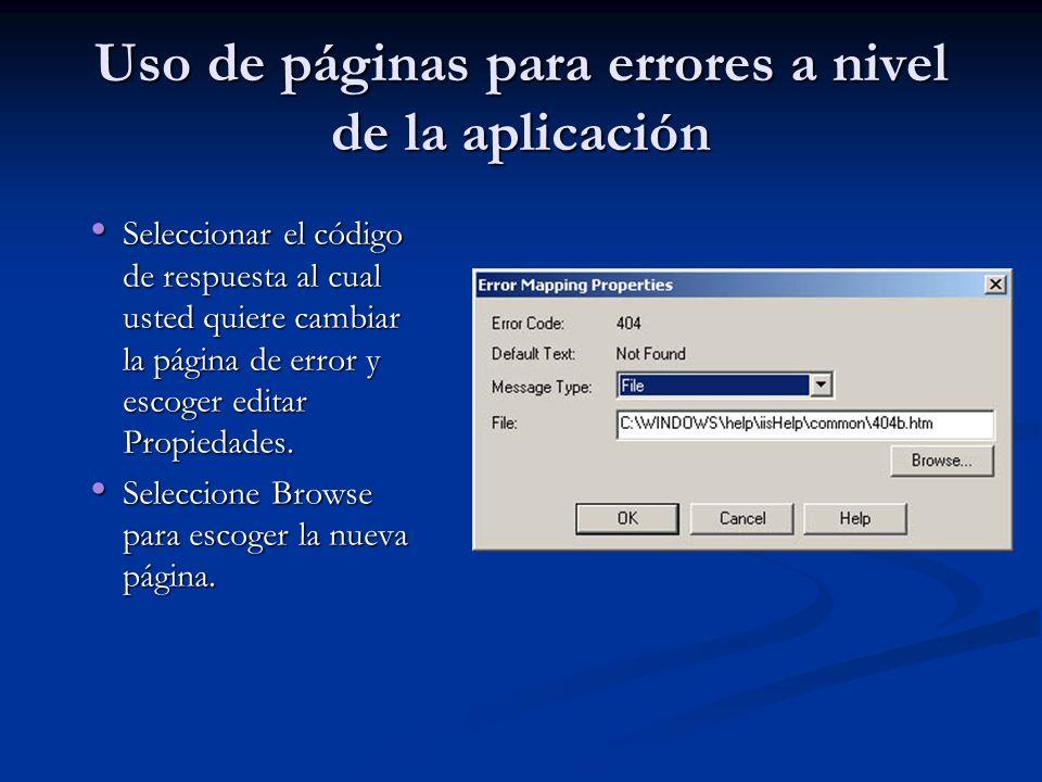 Uso de páginas para errores a nivel de la aplicación Seleccionar el código de respuesta al cual usted quiere cambiar la página de error y escoger edit