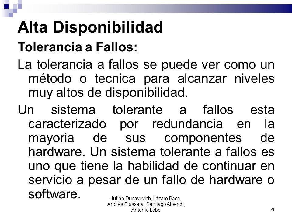 Alta Disponibilidad Tolerancia a Fallos: La tolerancia a fallos se puede ver como un método o tecnica para alcanzar niveles muy altos de disponibilida