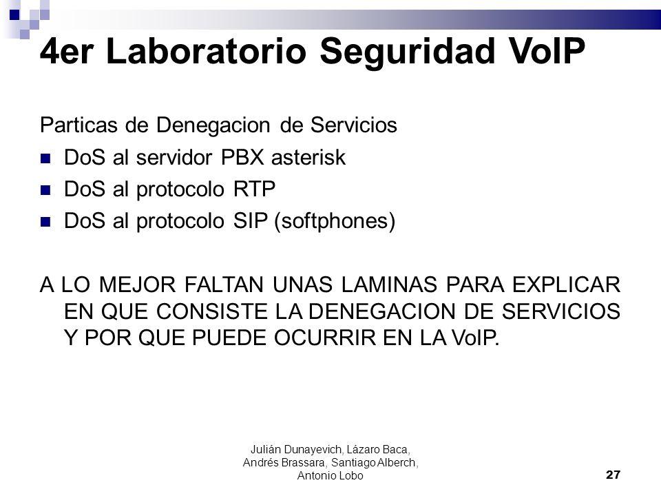 4er Laboratorio Seguridad VoIP Particas de Denegacion de Servicios DoS al servidor PBX asterisk DoS al protocolo RTP DoS al protocolo SIP (softphones)
