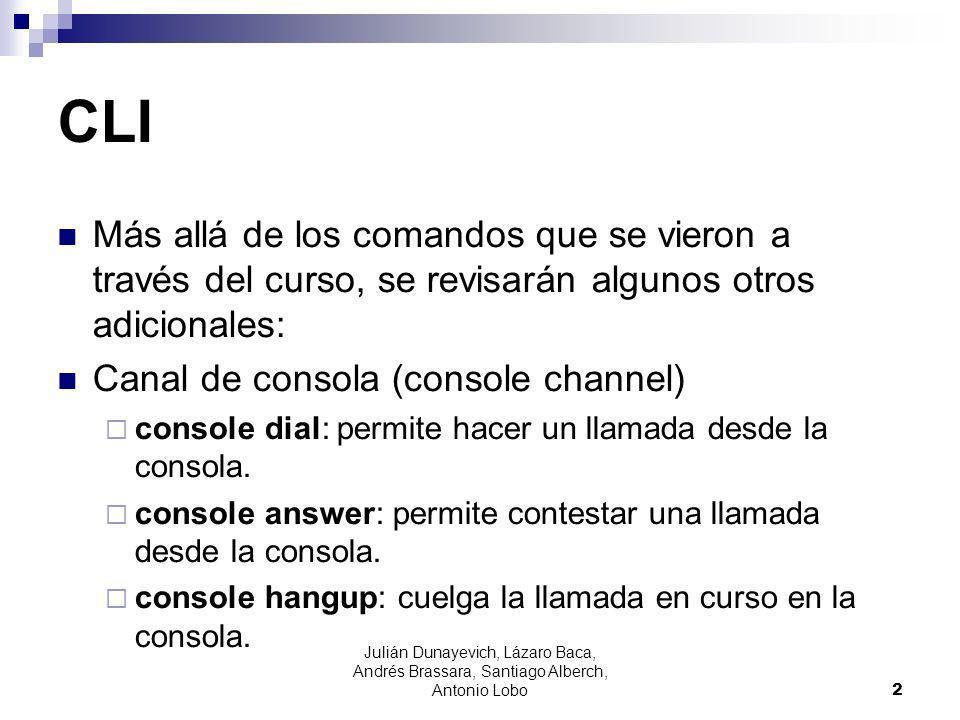 Más allá de los comandos que se vieron a través del curso, se revisarán algunos otros adicionales: Canal de consola (console channel) console dial: pe