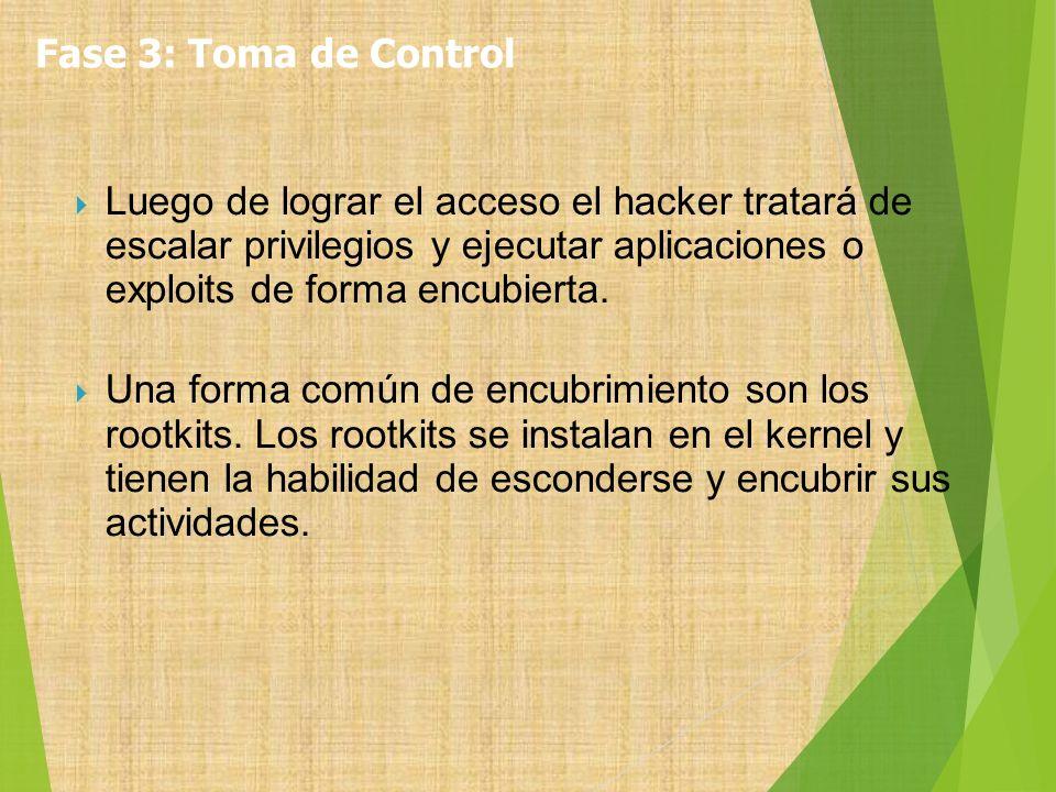 Luego de lograr el acceso el hacker tratará de escalar privilegios y ejecutar aplicaciones o exploits de forma encubierta. Una forma común de encubrim
