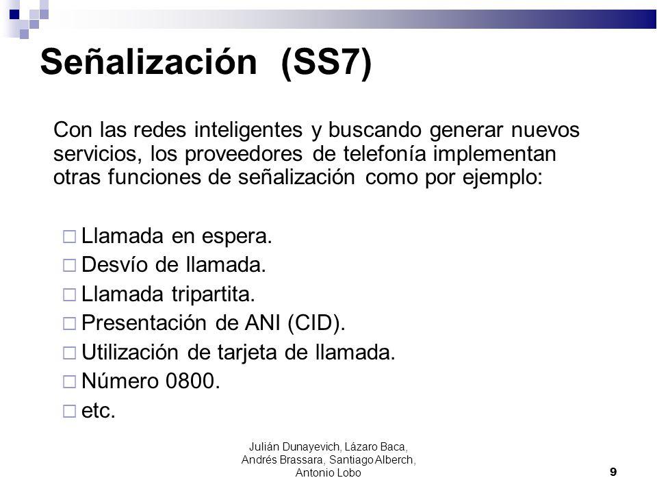 9 Señalización (SS7) Con las redes inteligentes y buscando generar nuevos servicios, los proveedores de telefonía implementan otras funciones de señal