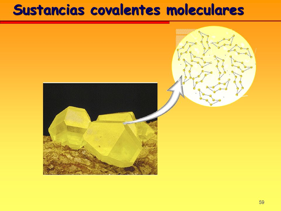 59 Sustancias covalentes moleculares