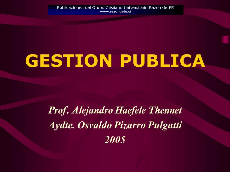 ESTADO PRODUCTOR: 1939 - 1973 –14 Ministerios en 1973 - Administración Pública Inadecuada.