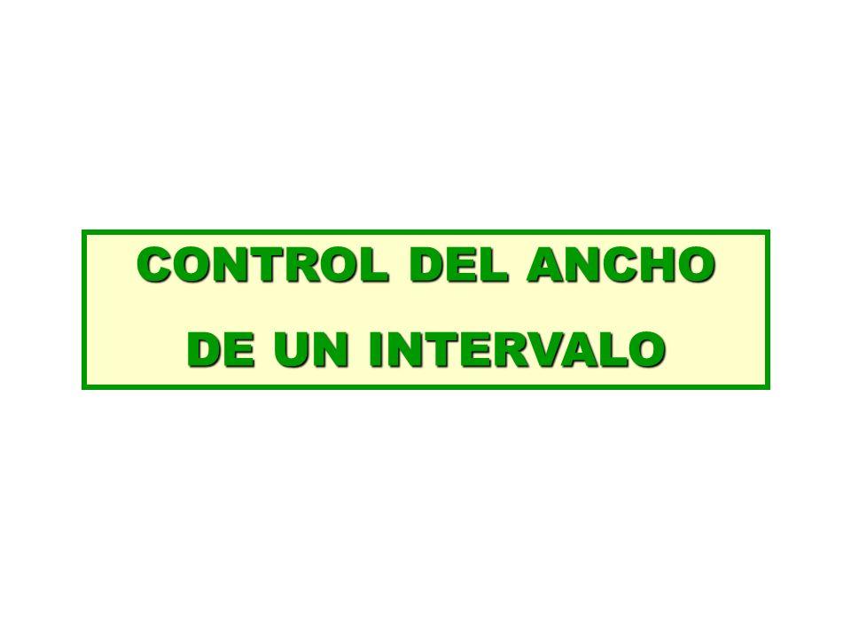 CONTROL DEL ANCHO DE UN INTERVALO