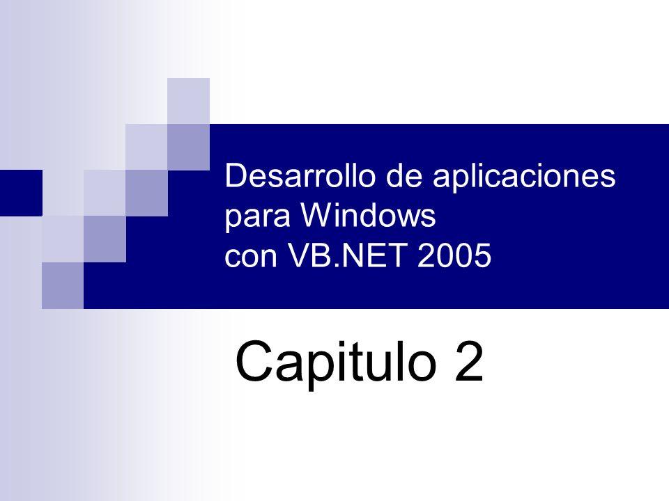 Desarrollo de aplicaciones para Windows con VB.NET 2005 Capitulo 2