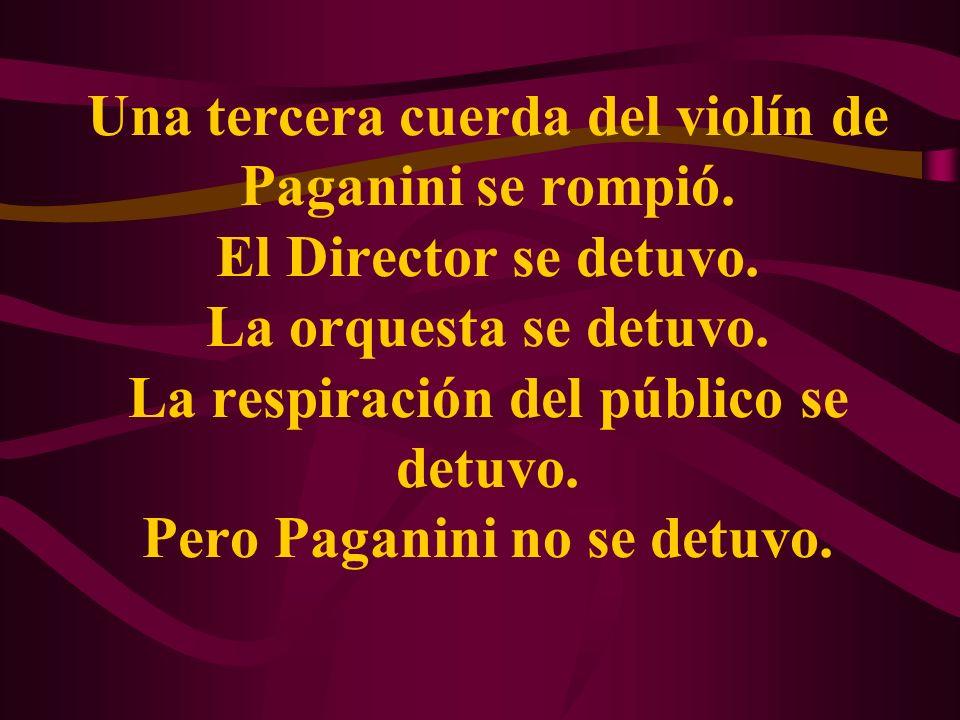 Una tercera cuerda del violín de Paganini se rompió.