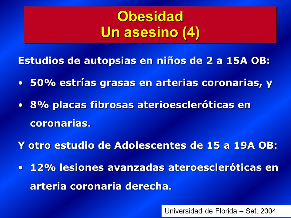 Estudios de autopsias en niños de 2 a 15A OB: 50% estrías grasas en arterias coronarias, y50% estrías grasas en arterias coronarias, y 8% placas fibro