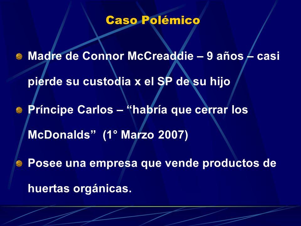 Madre de Connor McCreaddie – 9 años – casi pierde su custodia x el SP de su hijo Príncipe Carlos – habría que cerrar los McDonalds (1° Marzo 2007) Pos