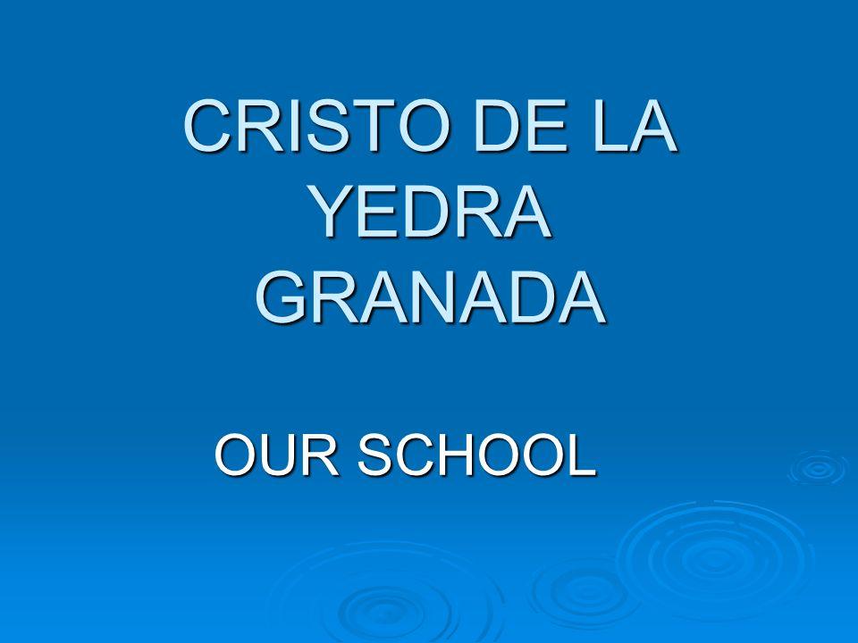 CRISTO DE LA YEDRA GRANADA OUR SCHOOL