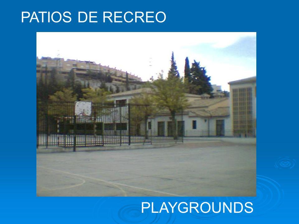 PATIOS DE RECREO PLAYGROUNDS