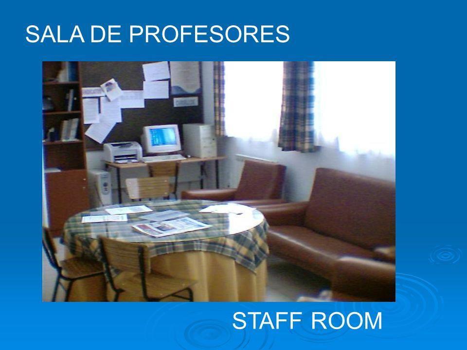 SALA DE PROFESORES STAFF ROOM