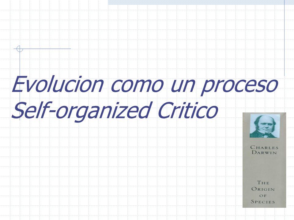 Evolucion como un proceso Self-organized Critico