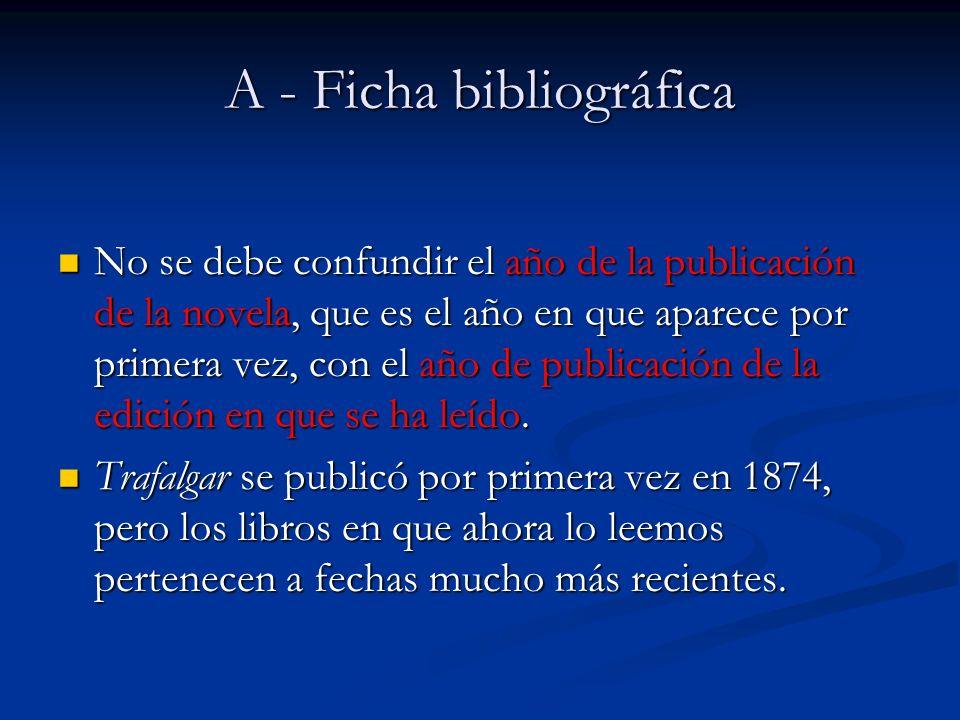 No se debe confundir el año de la publicación de la novela, que es el año en que aparece por primera vez, con el año de publicación de la edición en q