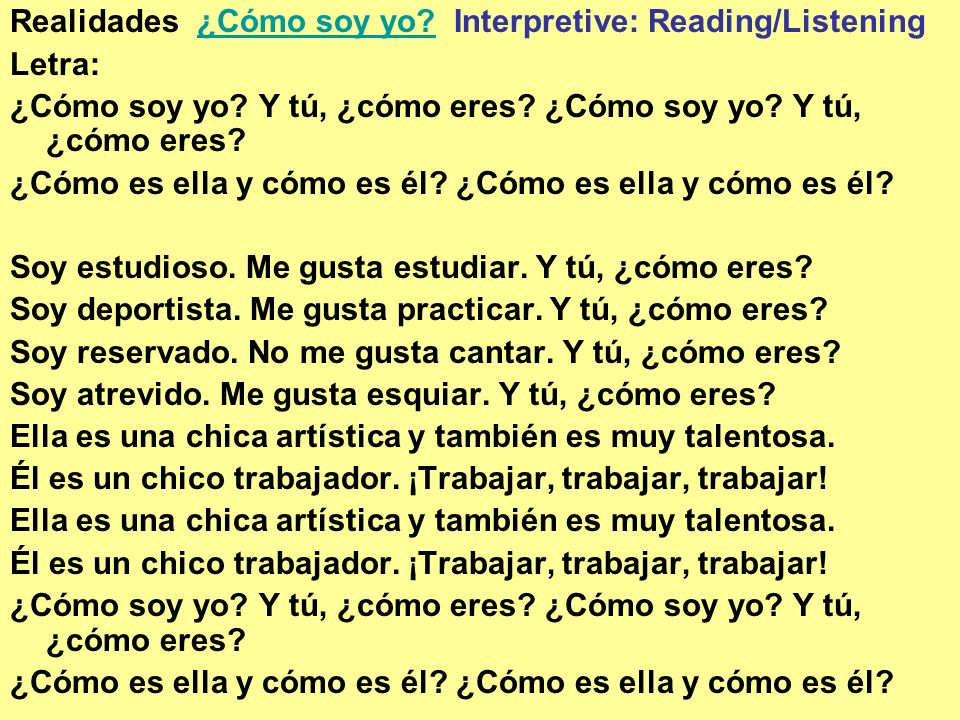 Así Soy Yo All about me Presentational Writing- Using a graphic organizer similar to the one on the following slide.