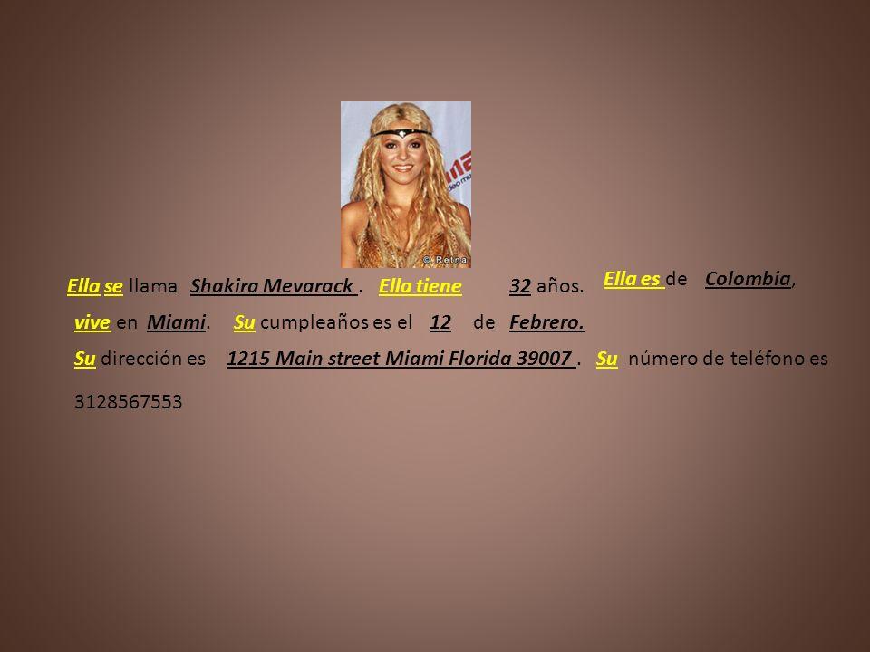 ___ __ _____Shakira Mevarack.___ ____35 años.