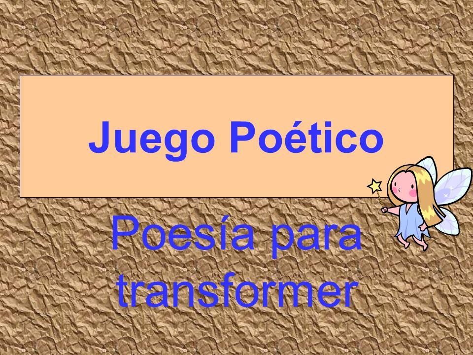 Poesía para transformer Juego Poético