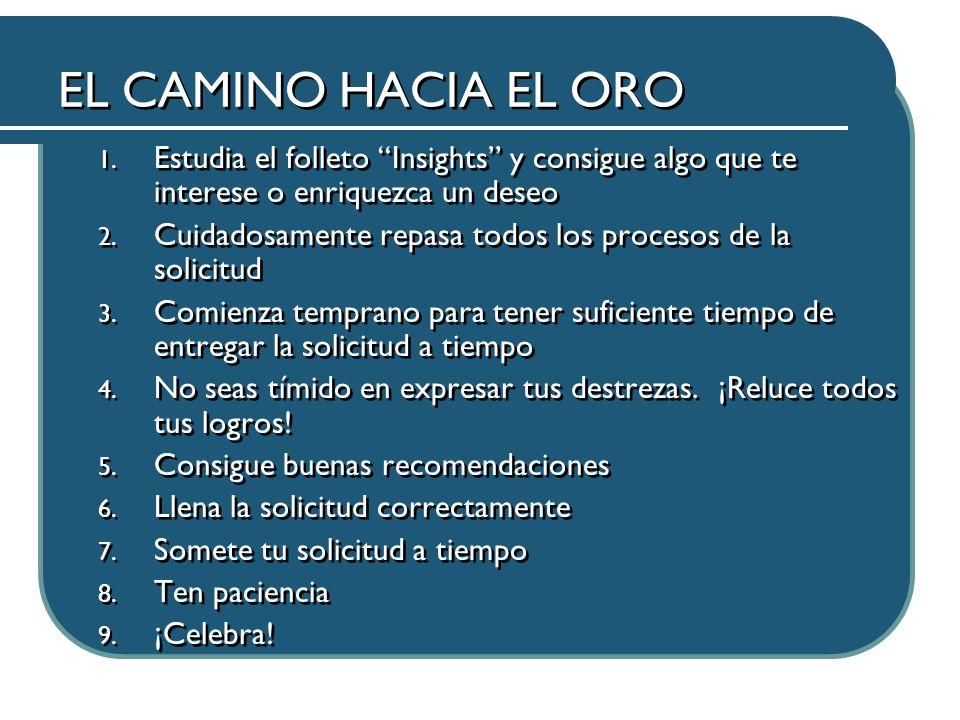 EL CAMINO HACIA EL ORO 1.
