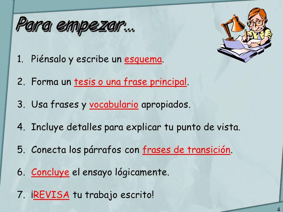 3 ¿Cuál es mi nota del ensayo? 9Demuestra la excelencia con la expresión escrita 7-8Demuestra un buen manejo de la expresión escrita 4-5-6Demuestra la