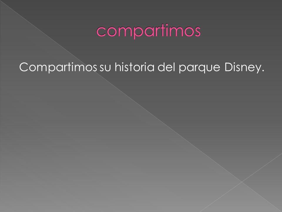 Compartimos su historia del parque Disney.