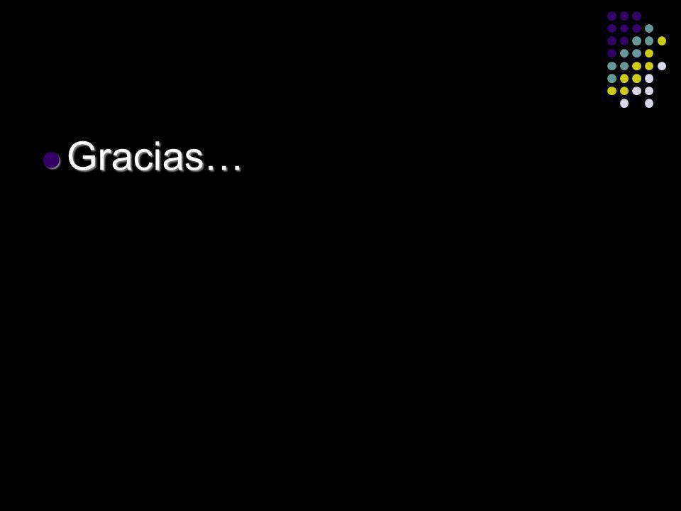 Gracias… Gracias…