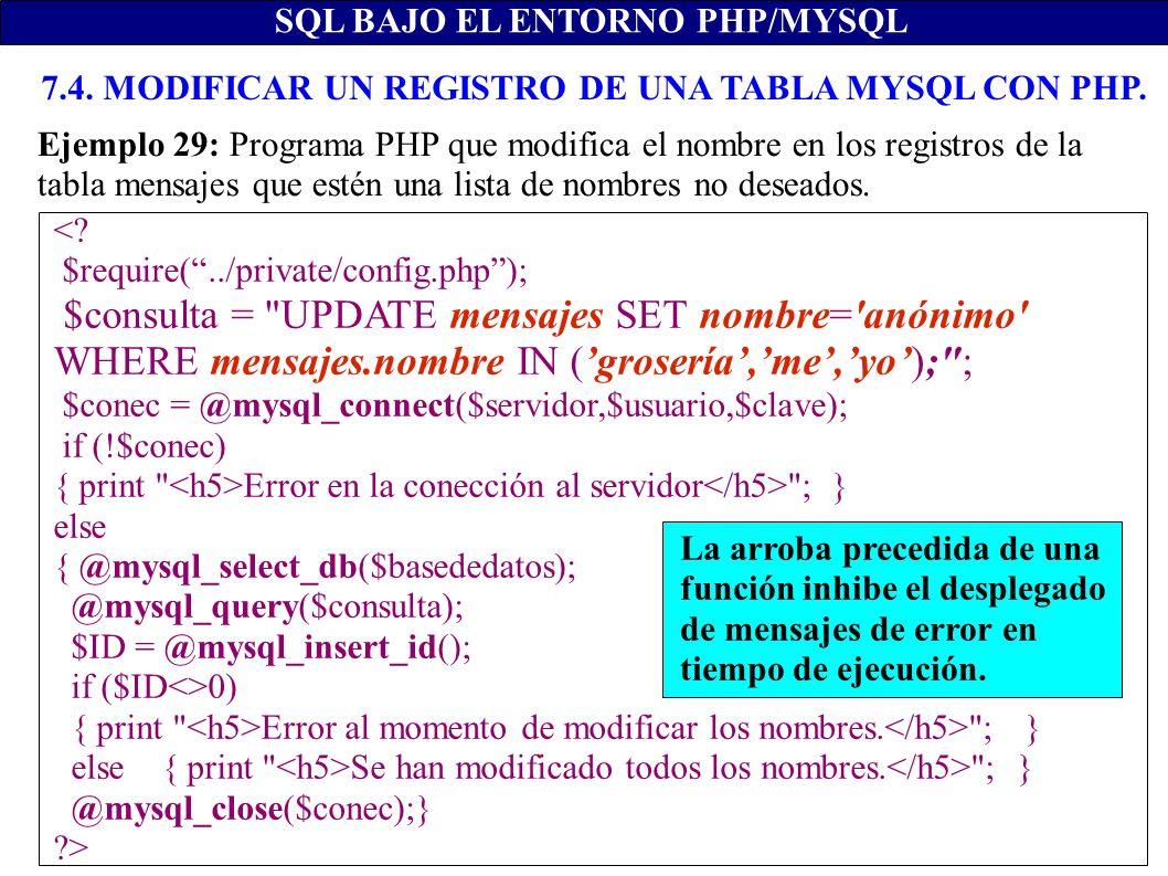 SQL BAJO EL ENTORNO PHP/MYSQL <? $require(../private/config.php); $consulta =