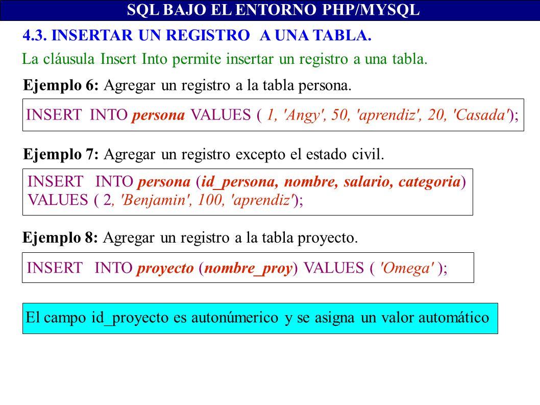 SQL BAJO EL ENTORNO PHP/MYSQL c) Línea de comandos MYSQL.