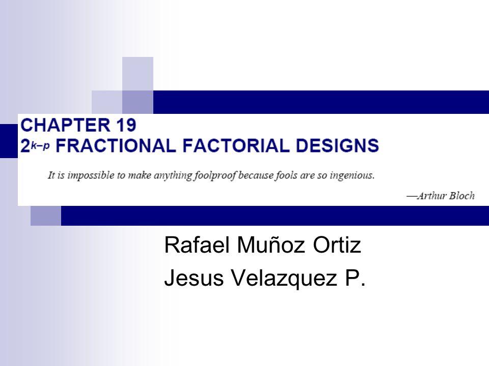 Rafael Muñoz Ortiz Jesus Velazquez P.