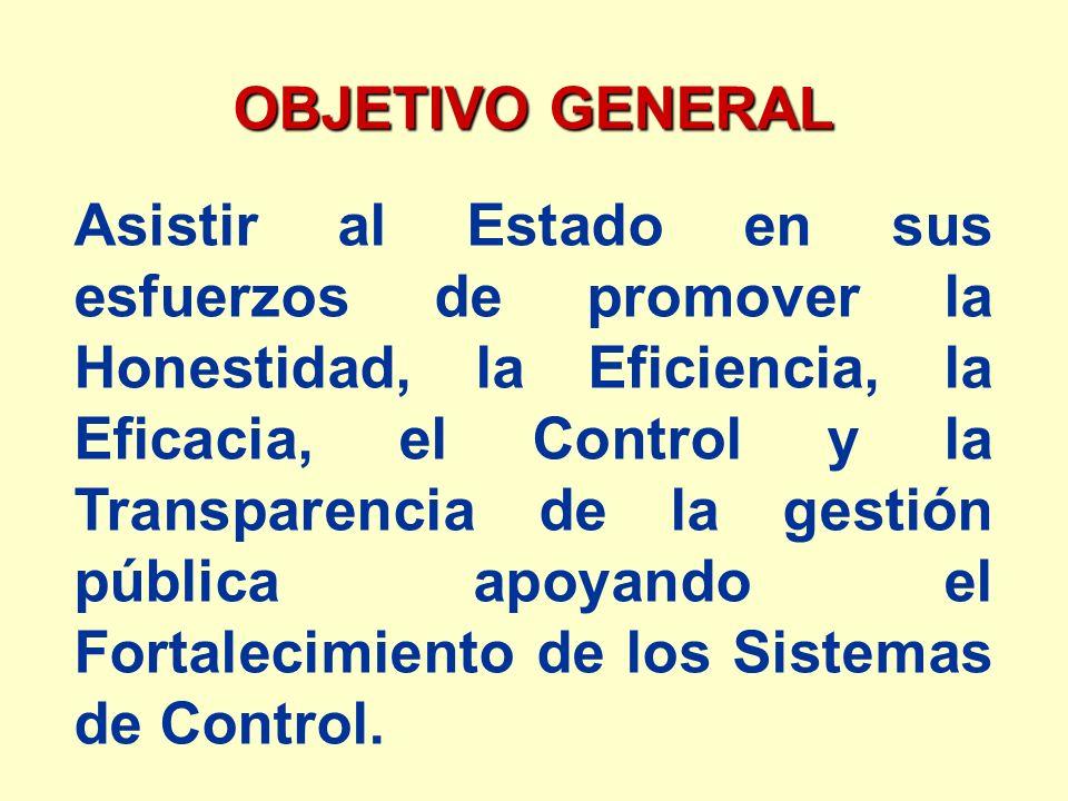 Asistir al Estado en sus esfuerzos de promover la Honestidad, la Eficiencia, la Eficacia, el Control y la Transparencia de la gestión pública apoyando