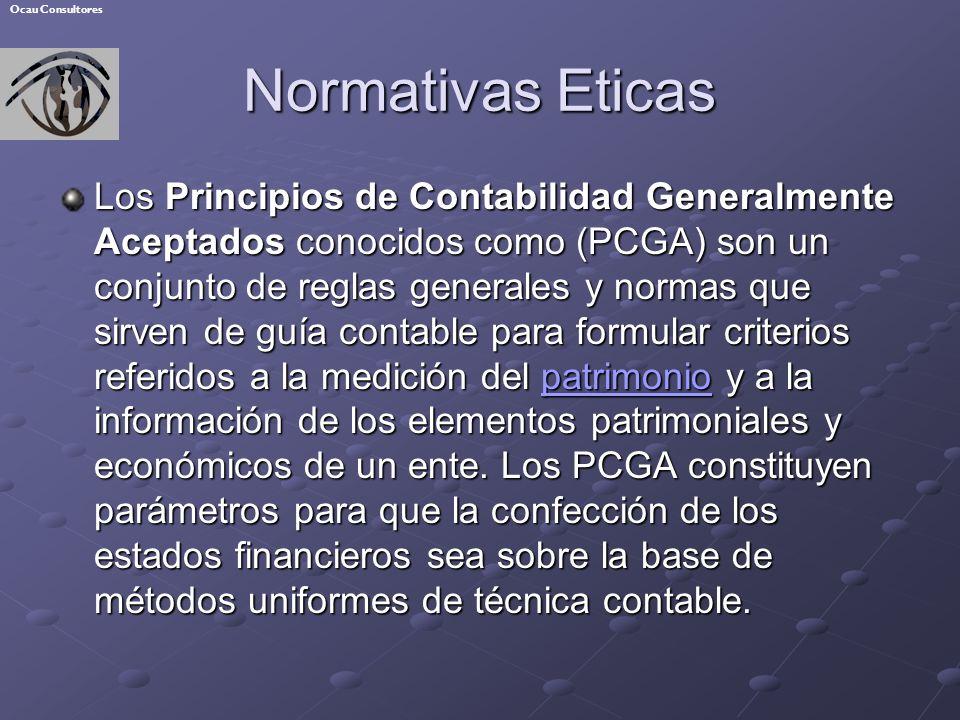 Normativas Eticas Los Principios de Contabilidad Generalmente Aceptados conocidos como (PCGA) son un conjunto de reglas generales y normas que sirven