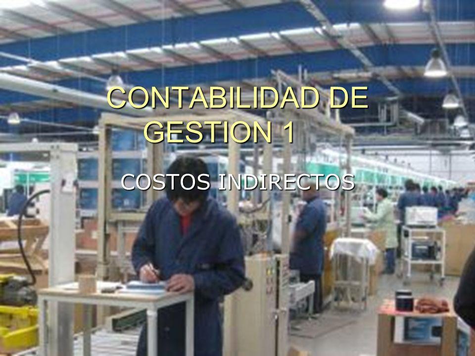 CONTABILIDAD DE GESTION 1 COSTOS INDIRECTOS