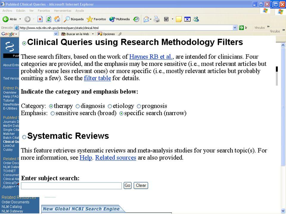 Elaborar la PREGUNTA con sus componentes Clasificar la pregunta (tipo de estudio) Tratamiento Diagnóstico Pronóstico Etiología Revisión*