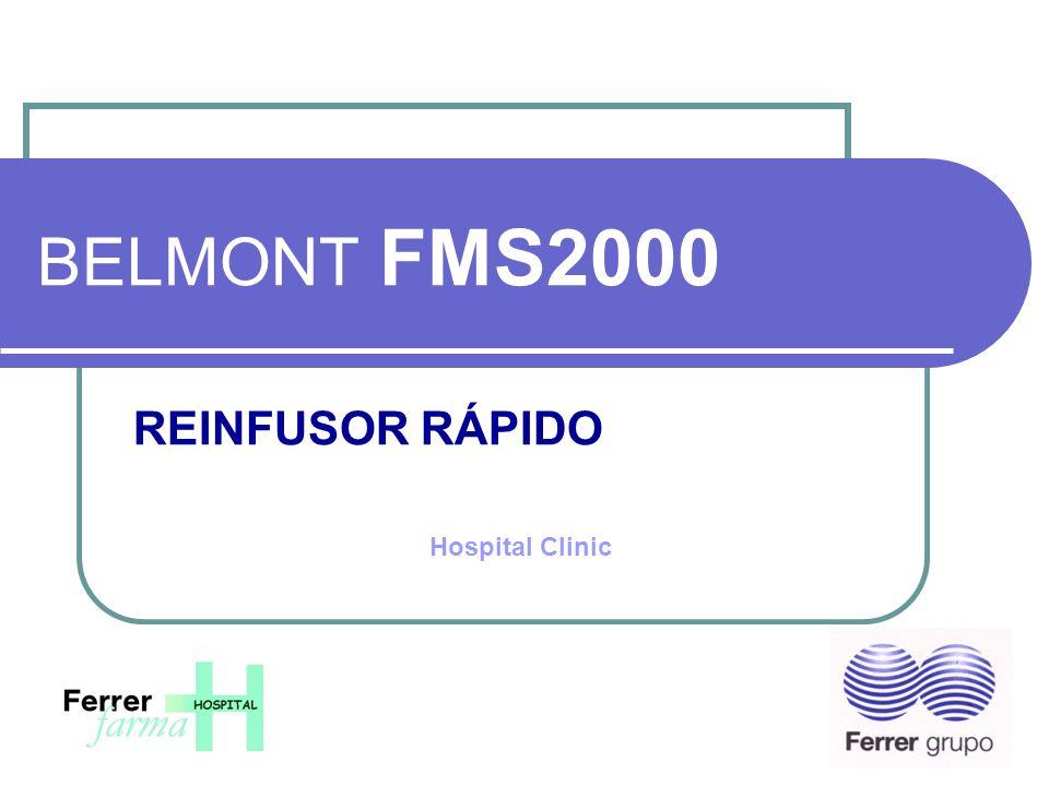BELMONT FMS2000 REINFUSOR RÁPIDO Hospital Clinic