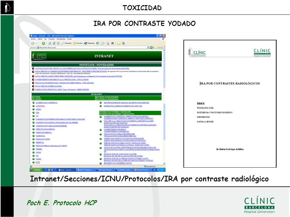 TOXICIDAD IRA POR CONTRASTE YODADO Intranet/Secciones/ICNU/Protocolos/IRA por contraste radiológico Poch E. Protocolo HCP