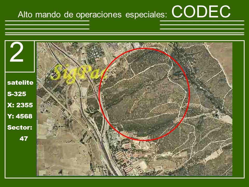 Alto mando de operaciones especiales : CODEC 2 satelite S-325 X: 2355 Y: 4568 Sector: 47