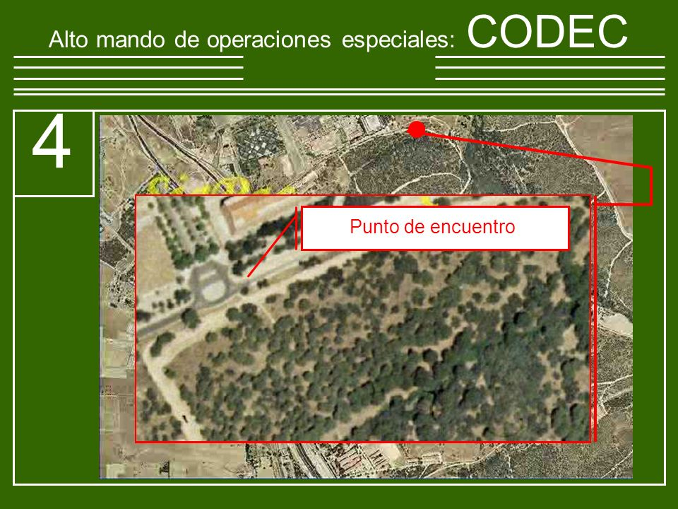 Alto mando de operaciones especiales : CODEC 4 Punto de encuentro