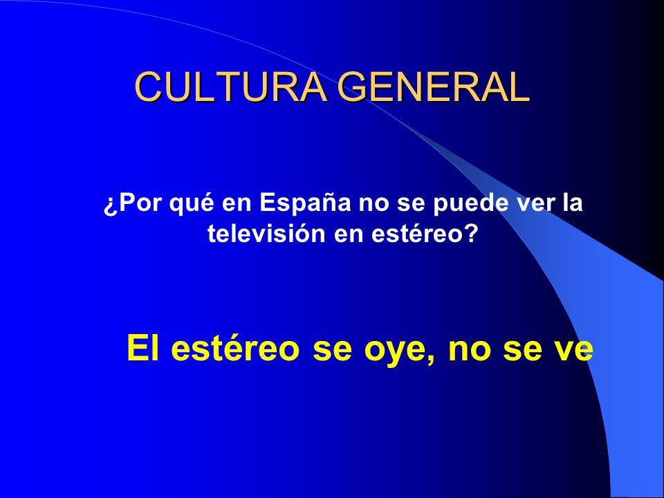 CULTURA GENERAL ¿Por qué en España no se puede ver la televisión en estéreo.