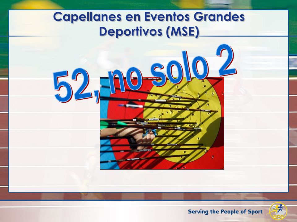 Capellanes en Eventos Grandes Deportivos (MSE)