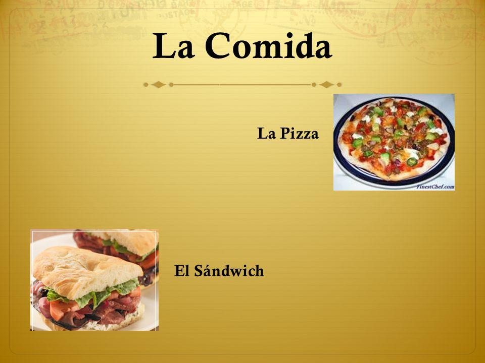 La Comida La Pizza El Sándwich