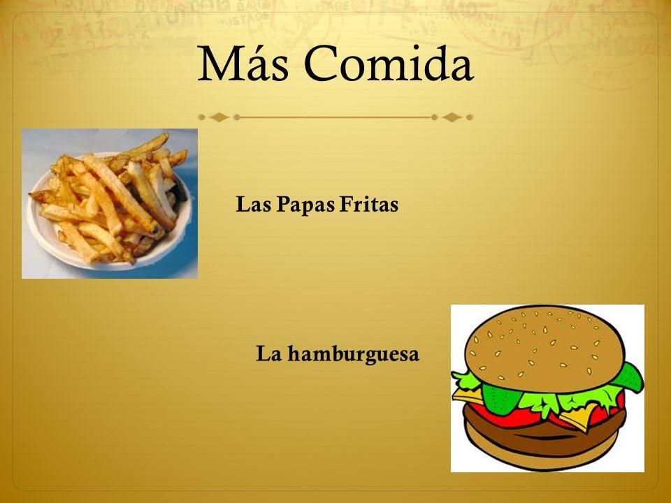 Más Comida Las Papas Fritas La hamburguesa