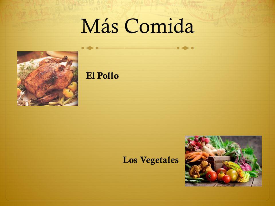 Más Comida El Pollo Los Vegetales