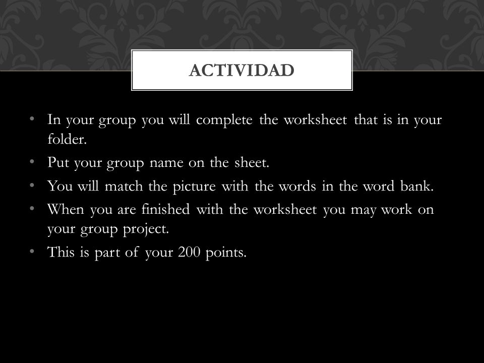 In your group you will complete the worksheet that is in your folder.