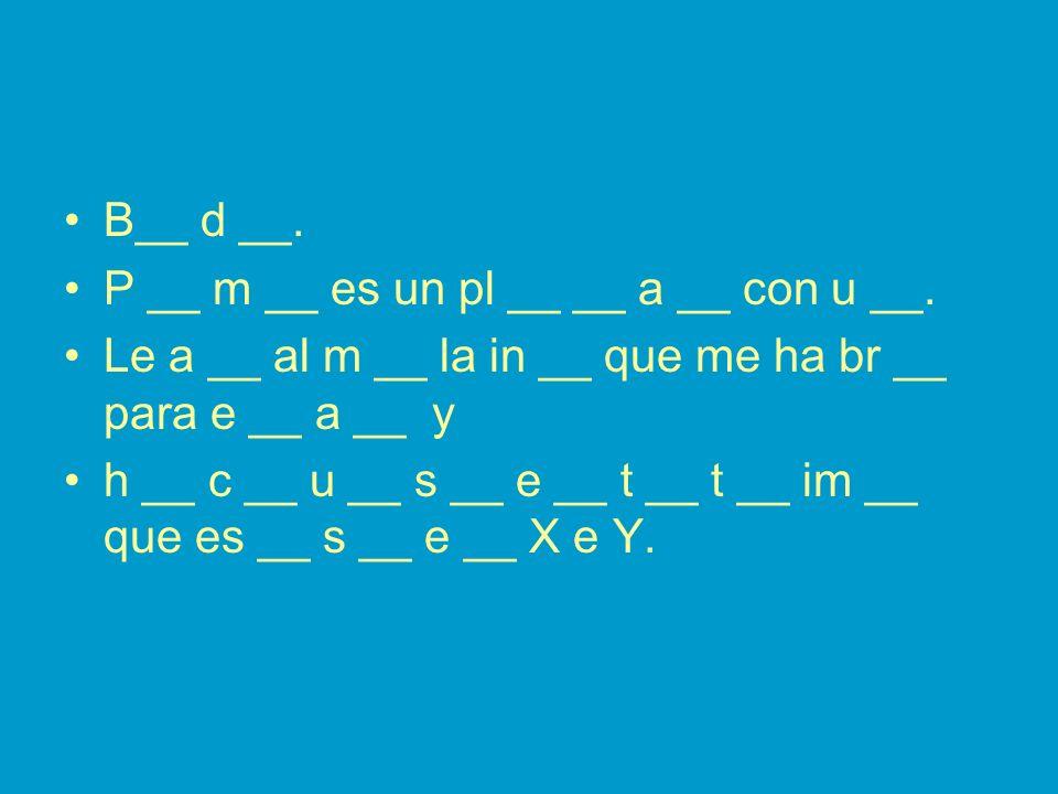 B__ d __.P __ m __ es un pl __ __ a __ con u __.